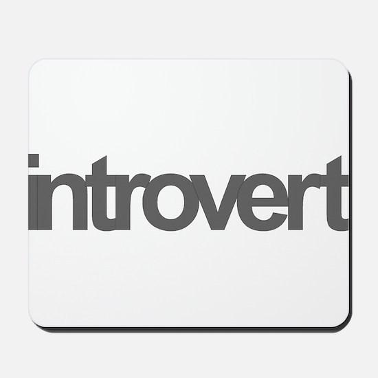 Introvert Mousepad