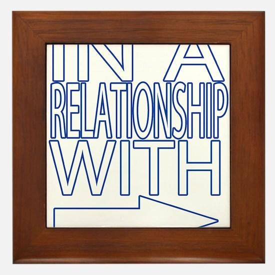 In a relationship Framed Tile
