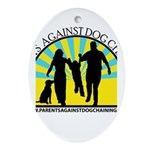 Parents Against Dog Chaining Ornament (Oval)