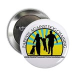 "Parents Against Dog Chaining 2.25"" Button (10"