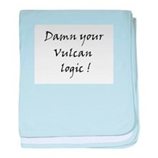 Damn your vulcan logic! baby blanket