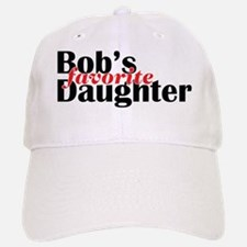 Bob's Daughter Baseball Baseball Cap