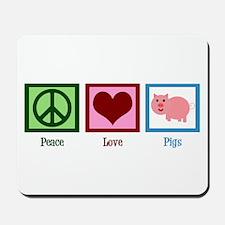 Peace Love Pigs Mousepad