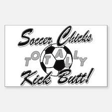 Soccer Chicks Kick Butt! Decal
