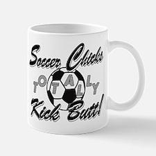 Soccer Chicks Kick Butt! Mug