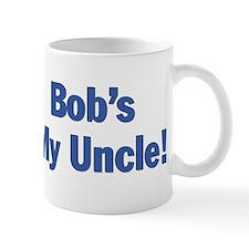 Bob's my uncle Mug