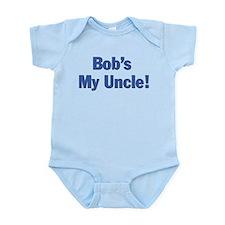 Bob's my uncle Infant Bodysuit