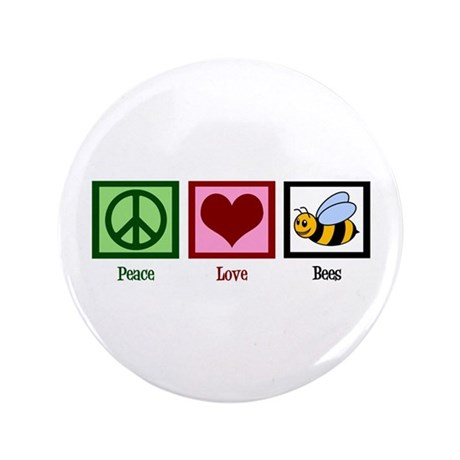 "Peace Love Bees 3.5"" Button"