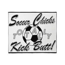 Soccer Chicks Kick Butt! Throw Blanket