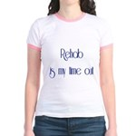 Rehab Is My Time Out Jr. Ringer T-Shirt
