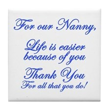 For our Nanny Tile Coaster