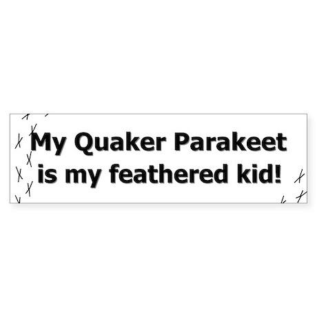Quaker Parakeet Feathered Kid Bumper Sticker