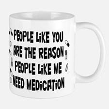 Why Medication is Needed Mug
