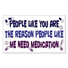 Why Medication is Needed Decal