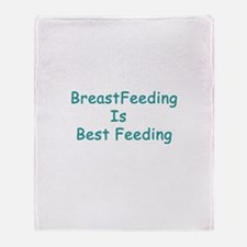 BreastFeeding Is Best Throw Blanket