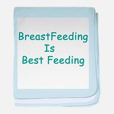 BreastFeeding Is Best baby blanket