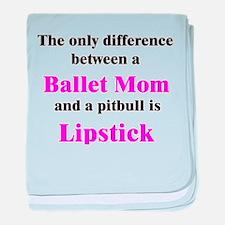 Ballet Mom Pitbull Lipstick baby blanket