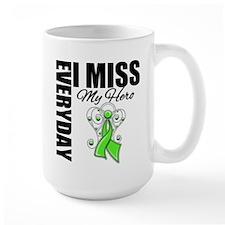 Every Day I Miss Hero Mug