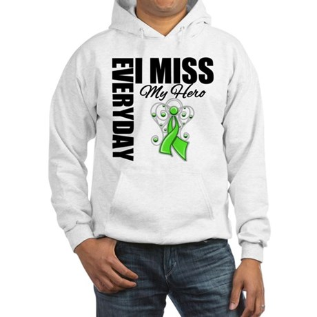 Every Day I Miss Hero Hooded Sweatshirt