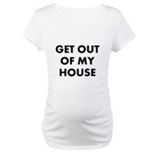 GetOutOfMyHouse Shirt