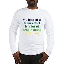 Team Effort Long Sleeve T-Shirt