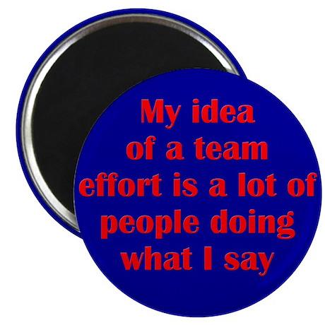 """Team Effort 2.25"""" Magnet (10 pack)"""