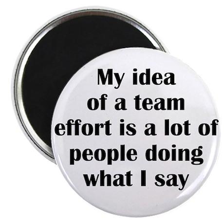 """Team Effort 2.25"""" Magnet (100 pack)"""