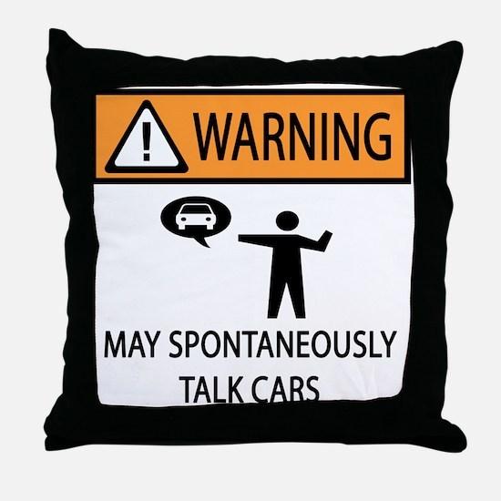 Car Talk Warning Throw Pillow
