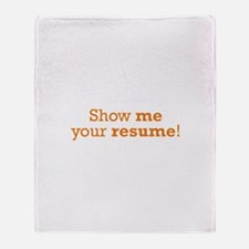 Show me / Resume Throw Blanket