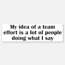 Team Effort Bumper Bumper Sticker