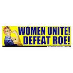 Rosie The Riveter Anti-Abortion Bumper Sticker
