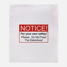 Notice / Detectives Throw Blanket