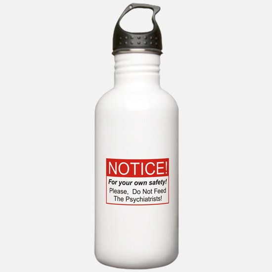 Notice / Psychiatrists Water Bottle