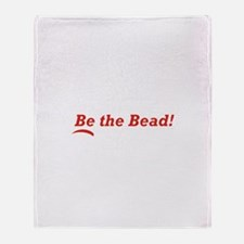Be the Bead! Throw Blanket