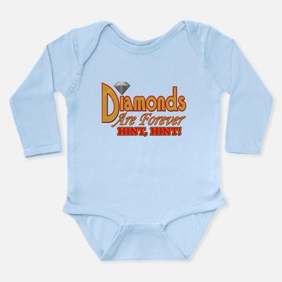 Diamonds Are Forever Long Sleeve Infant Bodysuit