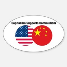 Capitalism Supports Communism Decal