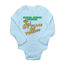 My Place Or Yours Long Sleeve Infant Bodysuit