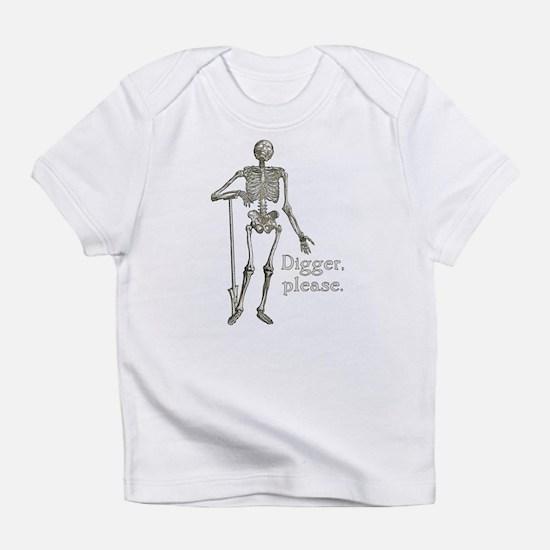 Digger, Please Funny Skeleton Infant T-Shirt