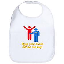 Keep Your Hands Off My Tea Bag Bib