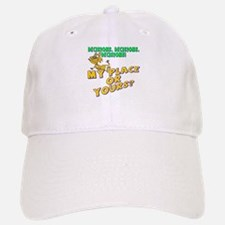 My Place Or Yours Baseball Baseball Cap
