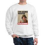 Damn Proud Infidel Sweatshirt