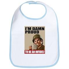 Damn Proud Infidel Bib