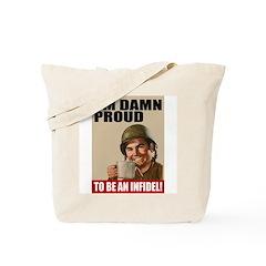 Damn Proud Infidel Tote Bag