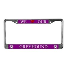 Purple We Love Our Greyhound Frame
