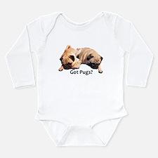 Got Pugs? Long Sleeve Infant Bodysuit