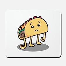 Sad Taco Mousepad