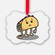Sad Taco Ornament