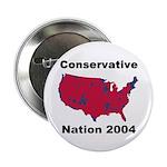 Conservative Nation 2004 Button