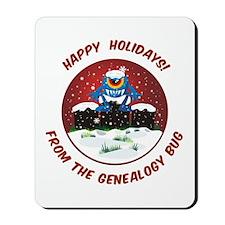 Happy Holidays! From The Genealogy Bug Mousepad