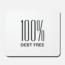 100 Percent Debt Free Mousepad